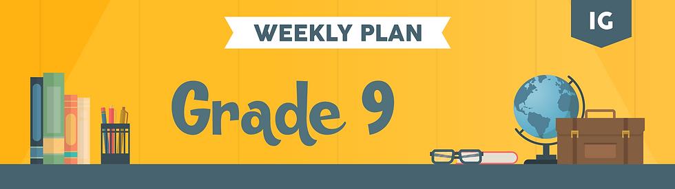 Weekly Plan Class Headers 2_Gr 9  IG.png