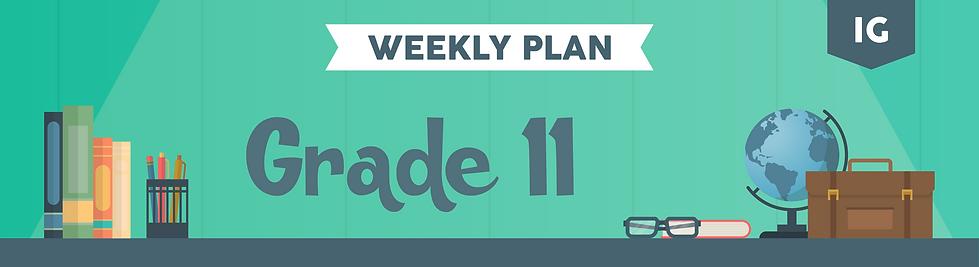 Weekly Plan Class Headers 2_Gr 11  IG.pn