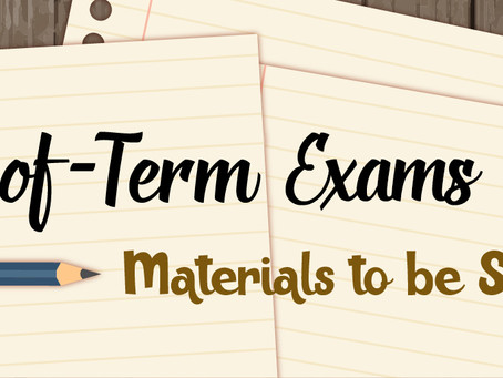 END. OF. TERM 1 EXAMS SCHEDULES & MATERIALS