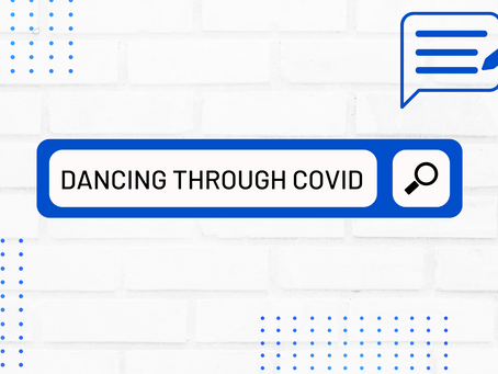 Dancing through the COVID-19 pandemic