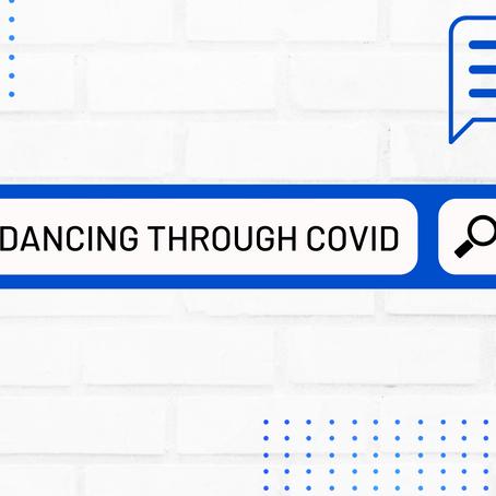 Dancing through the COVID-19 pandemic