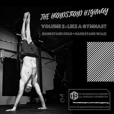 The Handstand Highay Volume 2