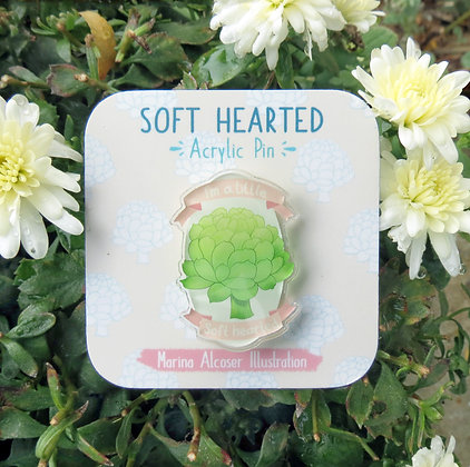 Soft Hearted Acrylic Pin