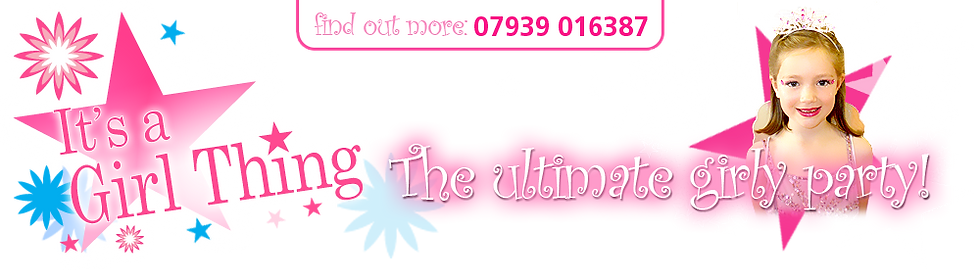 It's A Girl Thing | The Ultimate Girly Party