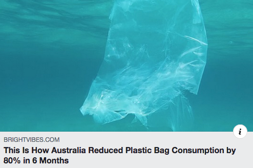 THIS IS HOW AUSTRALIA REDUCED PLASTIC BAG CONSUMPTION BY 80% IN 6 MONTHS