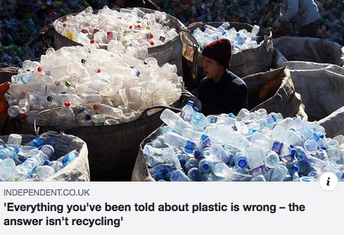 Everything you've been told about plastic is wrong – the answer isn't recycling