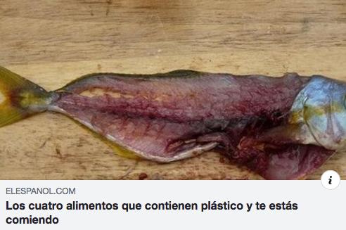 Alimentos que contienen plastico y estas comiendo