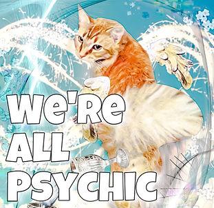 wereallpsychic_edited.jpg