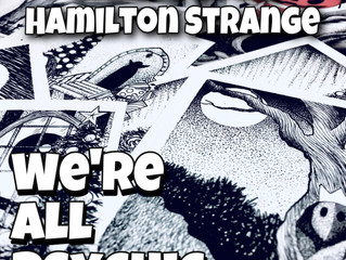 Two Upcoming Guests for the Podcast: Hamilton Strange