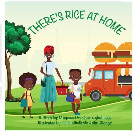 There is Rice at Home by Mayowa Precious Agbabiaka