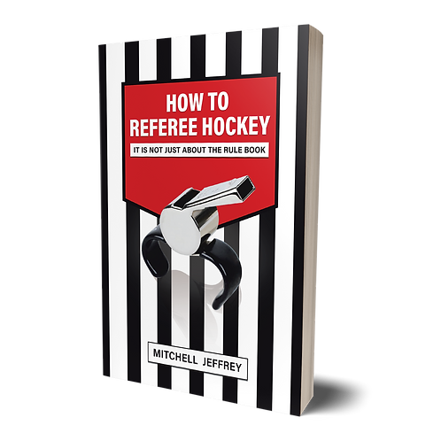 How to Referee Hockey: it is not just about the Rule Book