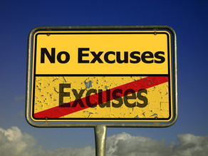 Stop Using Excuses – They Don't Work