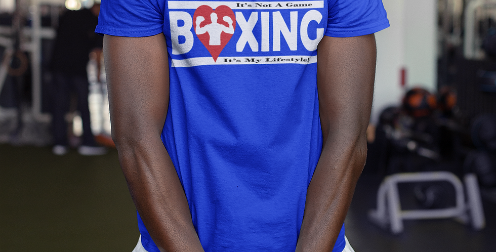 Boxing It's not a game, it's my lifestyle