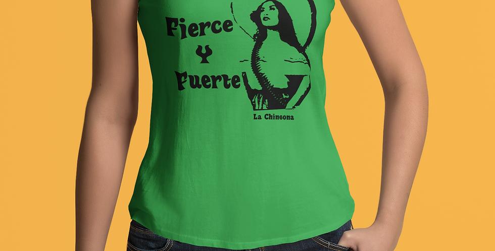 Fierce Y Fuerte: La Chingona T-shirt