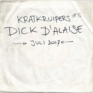Kratkruipers #5 - Dick d'Alaise