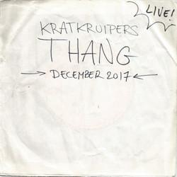 Kratkruipers: Thang [Live]