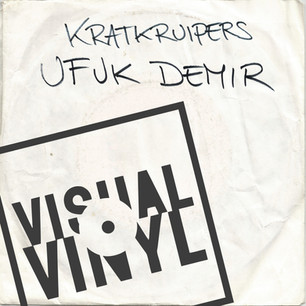 Kratkruipers: Ufuk Demir [Live op Visual Vinyl]