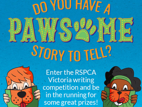 RSPCA Victoria Pawesome Stories writing competition