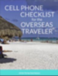Cell Phone Checklist For The Overseas Tr