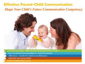 Effective Parent-child Communication: Shape Your Child's Future Communication Competency 22 June