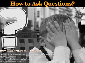 How to Ask Questions?