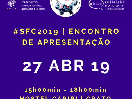 Encontro apresentará projeto da #SFC2019