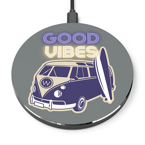 Good Vibes Wireless Charger