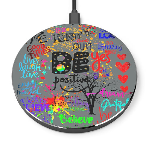 Be Positive Wireless Charger