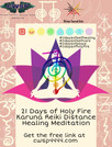 21 Days of self Healing with Holy Fire Karuna Reiki Distance Healing experience.