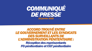 ACCORD TROUVÉ ENTRE GOUVERNEMENT ET SYNDICATS DES SURVEILLANTS DE L'ADMINISTRATION PÉNITENTIAIRE