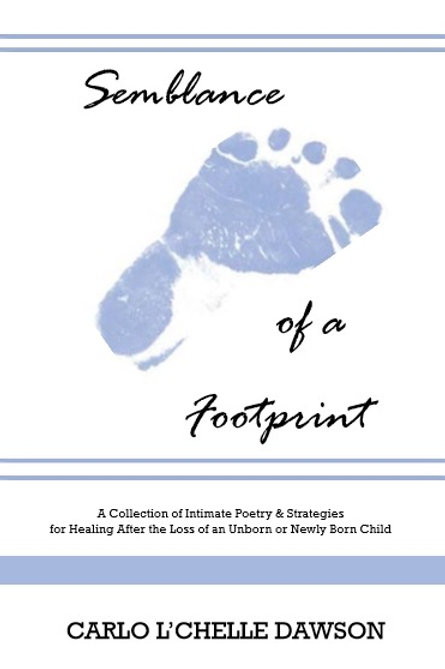 Semblance of a Footprint: A Collection of Intimate Poetry & Strategies