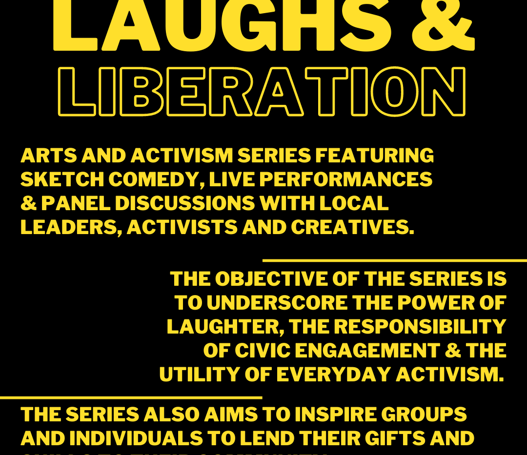 Laughs & Liberation Production