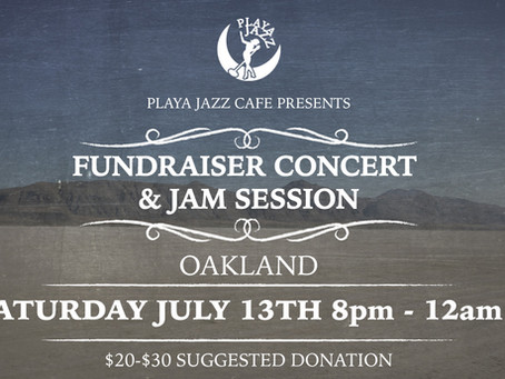 July 13th Playa Jazz Fundraiser in Oakland!