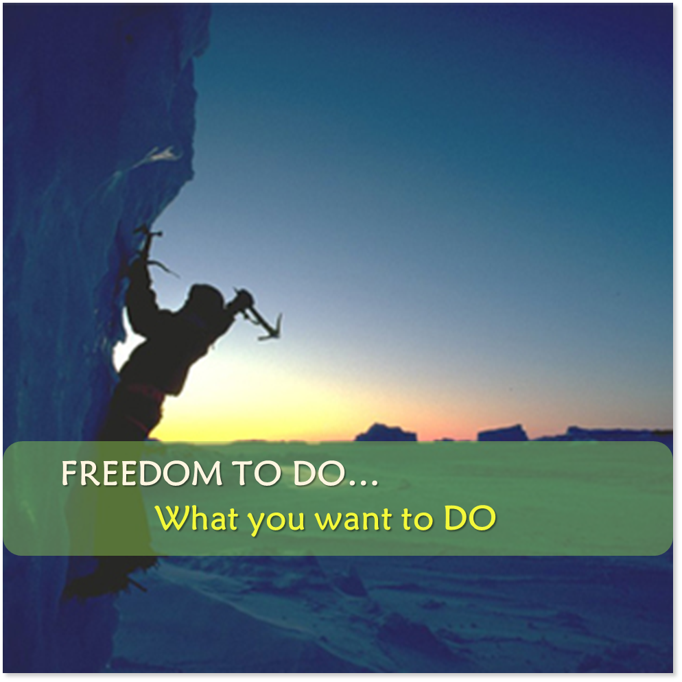 FREEDOM TO DO