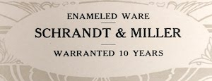 Enameled Ware Warranted 10 Years