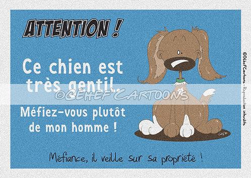 """Plaque humoristique """"Méfiez-vous de l'homme"""" - Collection Coussinets"""