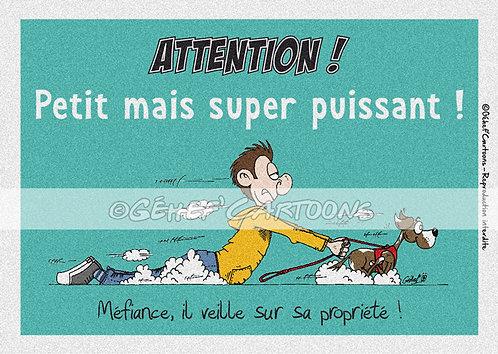 """Plaque humoristique """"Super puissant"""" - Collection Coussinets"""