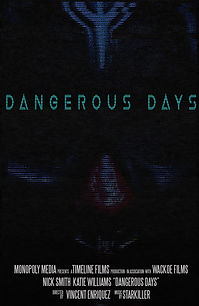 Dangerous Days MOVIE POSTER.jpg