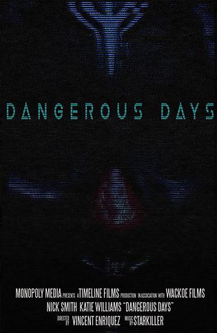 Dangerous Days MOVIE POSTER.jpg
