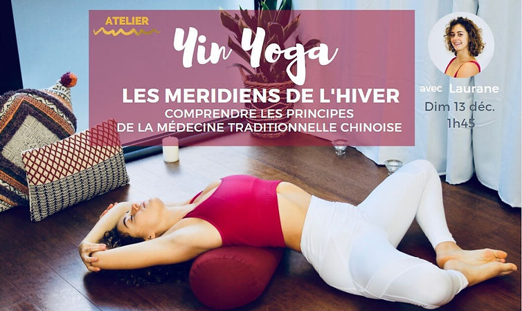 Yin Yoga et méridiens de l'hiver
