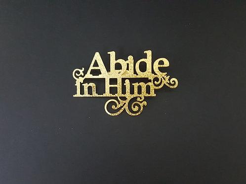 Abide In Him Pendant