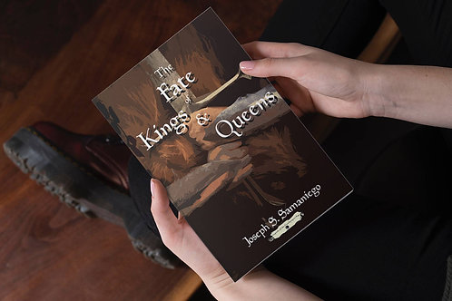 The Fate of Kings and Queens - signed paperback
