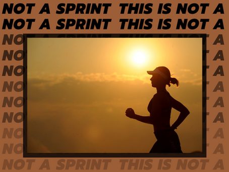 This is Not a Sprint