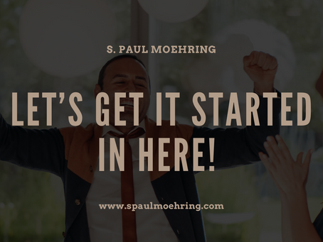 Let's Get it Started…In Here!