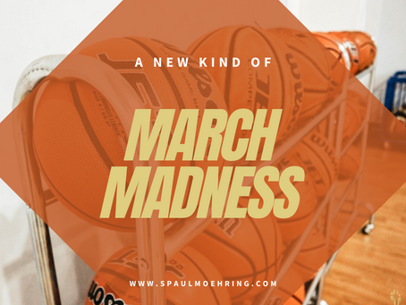 March Madness 2020!!