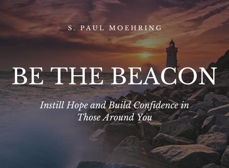 Be the Beacon...