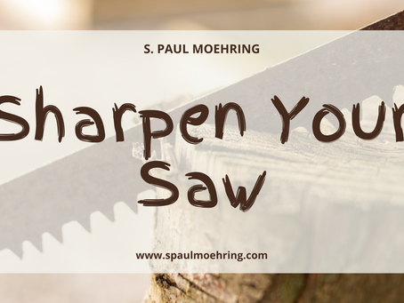 Sharpen Your Saw