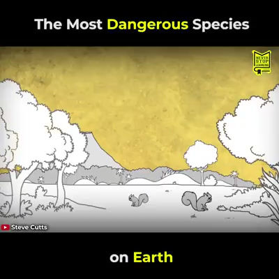 The most dangerous species on earth