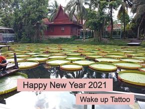 Happy New Year | 2021 | Wake up Tattoo Phuket
