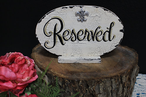 Reserved Hand Painted Sign